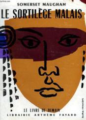 Le Sortilege Malais. Le Livre De Demain N° 49. - Couverture - Format classique