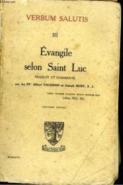 Verbum Salutis Iii. Evangile Selon Saint Luc. - Couverture - Format classique