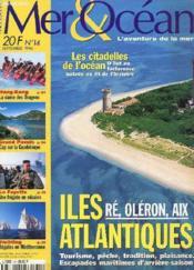 Revue - Mer Et Ocean N° 14 - L'Aventure De La Mer - Iles Atlantiques - Re-Oleron-Aix - Tourisme - Peche - Tradition - Hong-Kong - Grand Pavois - La Fayette - Septembre 1996 - Couverture - Format classique