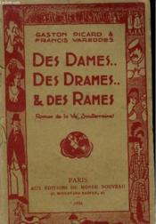 Des Dames Des Drames Et Des Rames - Couverture - Format classique