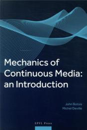 Vente livre :  Mechanics of continuous media : an introduction  - John Botsis
