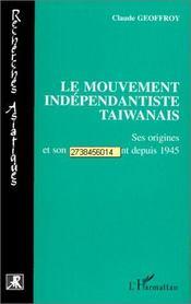 Le mouvement indépendantiste taïwanais - Intérieur - Format classique