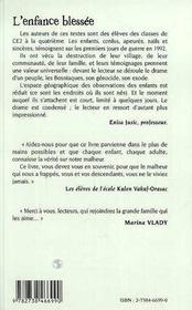 L'Enfance Blessee ; Journaux, Recits Et Poemes D'Enfants De Deux Villages De Bosnie - 4ème de couverture - Format classique