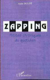 Zapping ; Petites Chroniques Du Quotidien - Intérieur - Format classique
