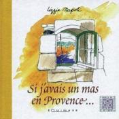Si J'Avais Un Mas En Provence - Couverture - Format classique