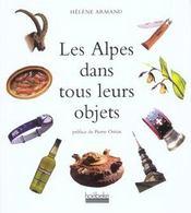 Les Alpes Dans Tous Leurs Objets - Intérieur - Format classique