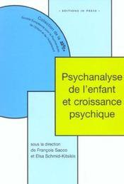 Psychanalyse De L'Enfant Et Croissance Psychique - Intérieur - Format classique