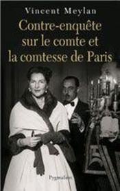 Contre-enquête sur le comte et la comtesse de paris - Couverture - Format classique