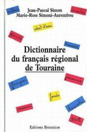 **Dictionnaire Du Francais Regional De Touraine** Abat D'Eau - Couverture - Format classique