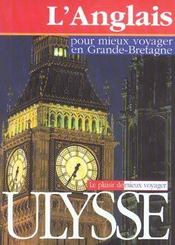 L'anglais pour mieux voyager en Grande-Bretagne - Intérieur - Format classique