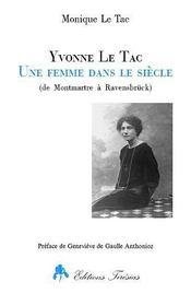Yvonne Le Tac, Une Femme Dans Le Siecle - Intérieur - Format classique
