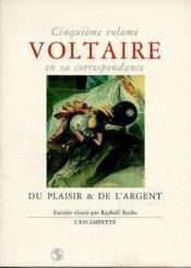 Voltaire En Sa Corr.5 Du Plaisir De L'Argent - Couverture - Format classique