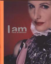 I AM IRENE ANDESSNER. Retrospective of the Works 1995-2003