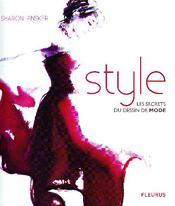 Style ; les secrets du dessin de mode - Couverture - Format classique