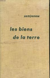 Les Biens De La Terre. ( Die Güter Der Erde ). - Couverture - Format classique