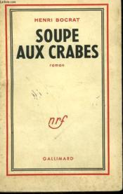 Soupe Aux Crabes. - Couverture - Format classique