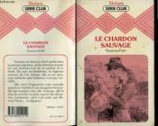 Le Chardon Sauvage - Couverture - Format classique