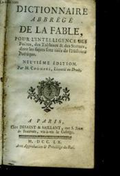 Dictionnaire Abbrege De La Fable Pour L'Intelligence Des Poetes, Des Tableaux & Des Statues, Dont Les Sujets Font Tires De L'Histoire Poetique - Couverture - Format classique