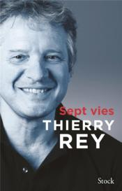 Vente  Sept vies  - Thierry Rey