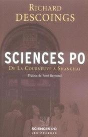 Sciences Po ; de la Courneuve à Shanghai - Couverture - Format classique