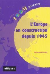 L'Europe En Construction Depuis 1945 - Intérieur - Format classique