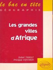 Les Grandes Villes D'Afrique - Intérieur - Format classique