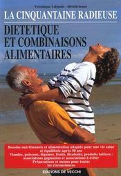 La Cinquantaine Radieuse - Dietetique Et Combinaisons Alimentai - Intérieur - Format classique