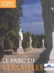 Connaissance Des Arts N.280 ; Le Parc De Versailles - Intérieur - Format classique