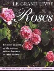 Grand Livre Des Roses (Le) - Intérieur - Format classique