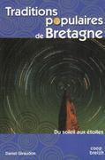 Traditions populaires de Bretagne du soleil aux étoiles - Couverture - Format classique