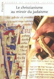 Le Christianisme Au Miroir Du Judaisme - Intérieur - Format classique