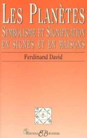 Planetes - Symbolisme Et Signification En Signes Et En Maisons - Couverture - Format classique