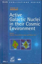 Active Galactic Nuclei In Their Cosmic Environment -Jenam 99 - Intérieur - Format classique