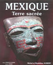 Mexique ; terre sacrée - Intérieur - Format classique