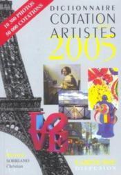 Dictionnaire Cotation Des Artistes 2005 - Couverture - Format classique