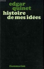Histoire De Mes Idees. Autobiographie. - Couverture - Format classique