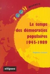 Le Temps Des Democraties Populaires 1945-1989 - Intérieur - Format classique