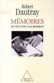 Mémoires ; du vél' d'hiv à la bombe h - Intérieur - Format classique