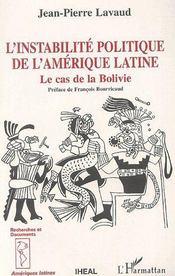 L'instabilité politique de l'Amérique latine ; le cas de la Bolivie - Couverture - Format classique