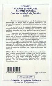 Normes, Normes Juridiques, Normes Penales ; Pour Une Sociologie Des Frontieres T.1 - 4ème de couverture - Format classique