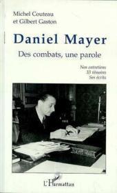 Daniel Mayer ; des combats, une parole - Couverture - Format classique