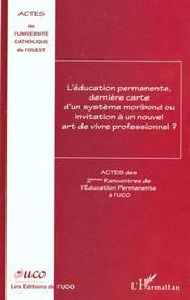 L'Education Permanente Derniere Carte D'Un Systeme Moribond Ou Invitation A Un Nouvel Art De Vivre Professionnel - Intérieur - Format classique