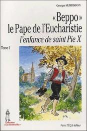 Beppo, L'Enfance De Saint Pie X, Tome 1 - Couverture - Format classique