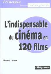 120 films pour comprendre le cinema - Couverture - Format classique
