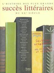 L'histoire des plus grands succès littéraires du XXe siècle. éditions originales. Hemingway, Saint-Exupéry, Kundera, Sagan... - Intérieur - Format classique