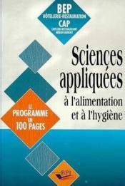 Sciences appliquees a l'alimentation et a l'hygiene bep-cap le programme en 100 pages - Couverture - Format classique