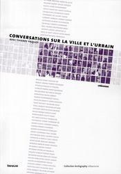 Conversations sur la ville et l'urbain - Intérieur - Format classique