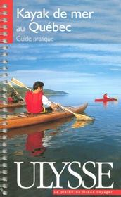 Le kayak de mer au Québec - Intérieur - Format classique