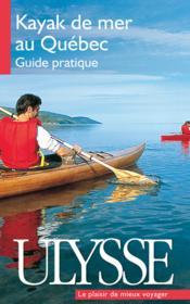 Le kayak de mer au Québec - Couverture - Format classique