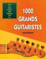 1000 grands guitaristes - Couverture - Format classique